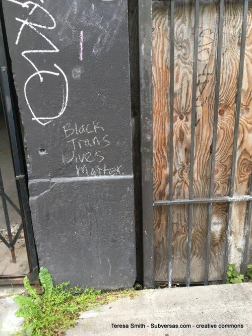 """black trans lives matter"" chalking, CHAZ"